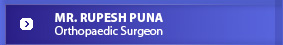 Mr. Rupesh Puna - The Orthopaedic Clinic